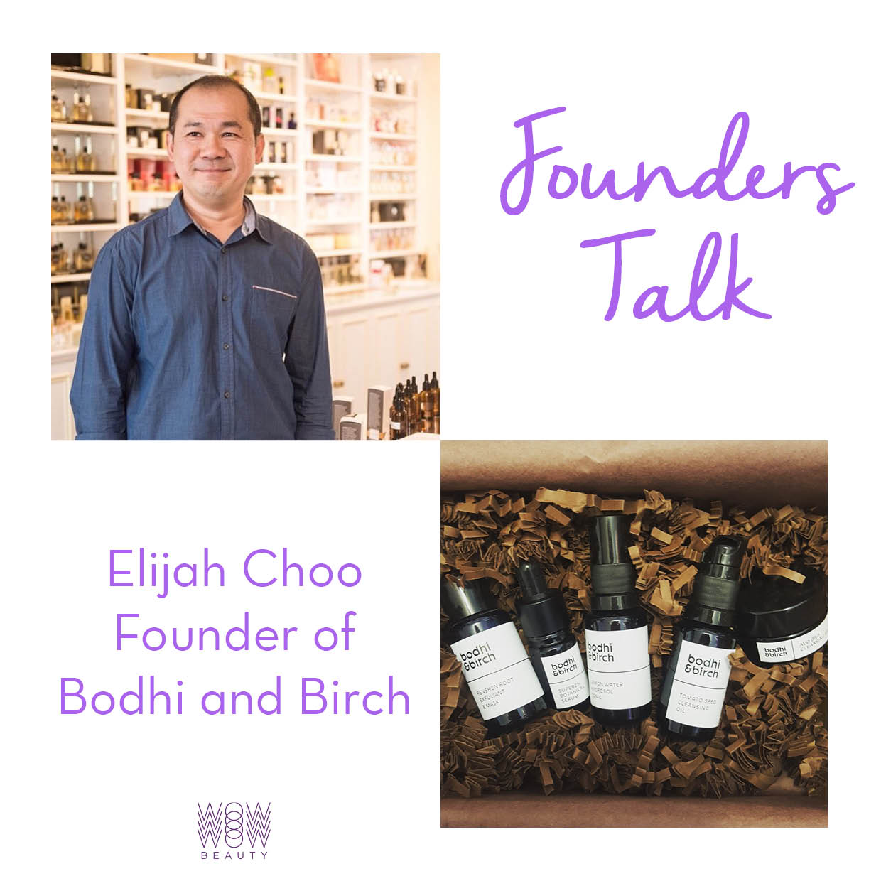 Elijah Choo Bodhi and Birch
