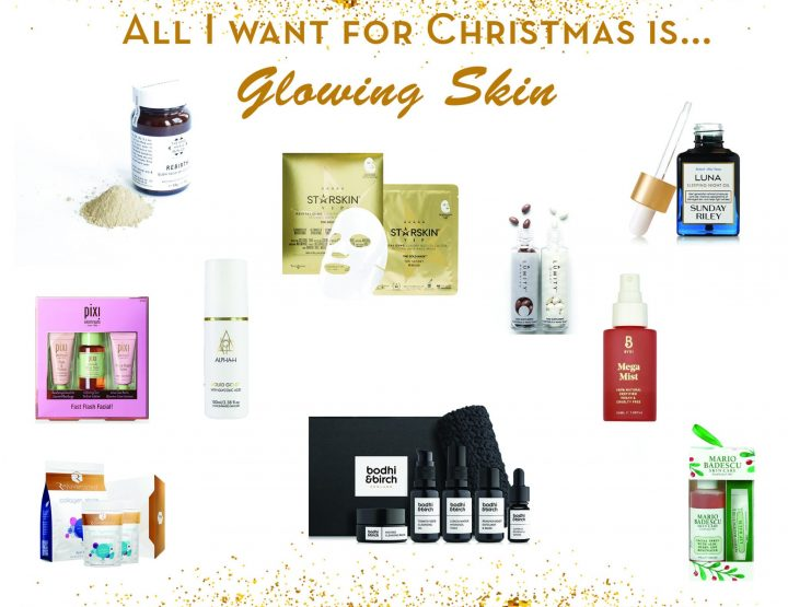 All I want for Christmas is... Glowing Skin!