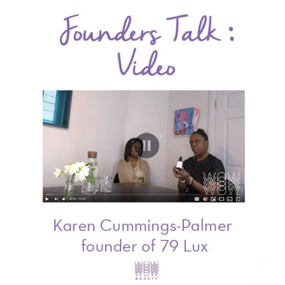 Founders Talk with Karen Cummings-Palmer of 79 Lux