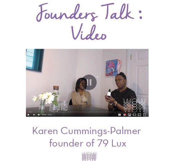 Founders Talk with Karen Cummings-Palmer of 79 Lux