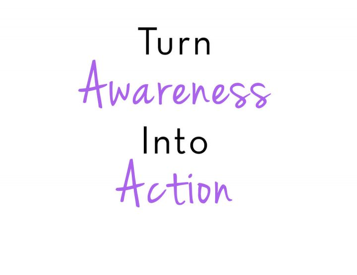 Let's Move from Awareness to Action