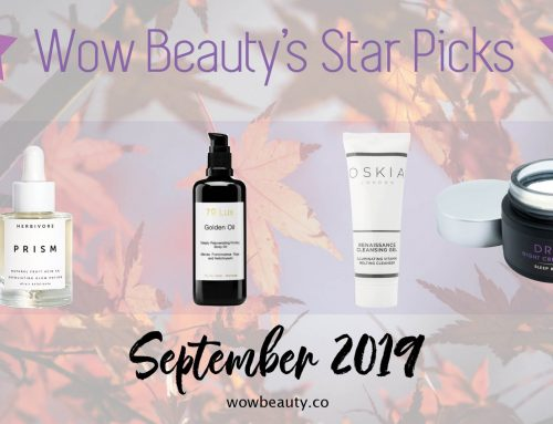 Wow Beauty's Star Picks – September 2019