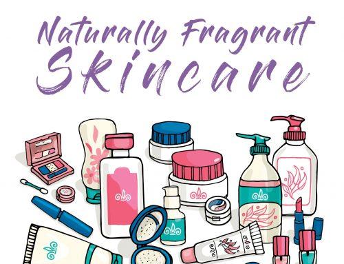 Naturally Fragrant Skincare